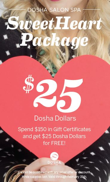 Dosha salon Spa Valentines Day Sweetheart Deal Dosha Dollars massage Facial Spa