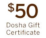 $50 Dosha Gift Certificate