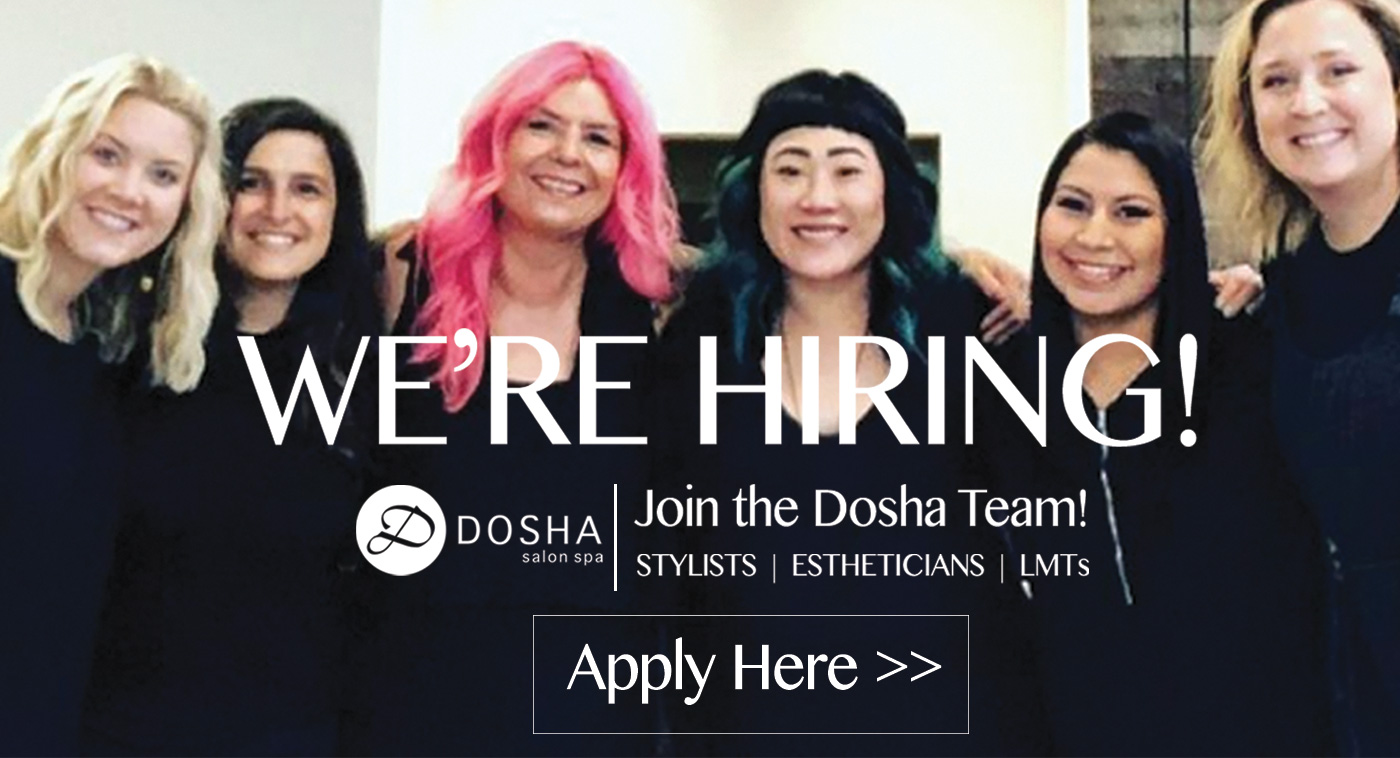 Dosha Salon Spa - Now Hiring in Portland, Oregon