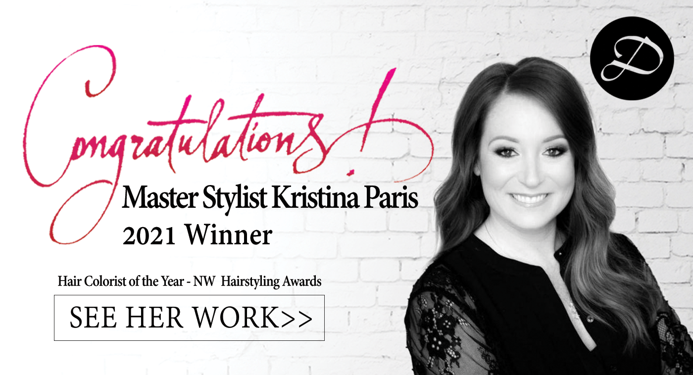 Master Stylist Kristina Paris - 2021 Winner of the Hair Colorist of the Year at the NW Hairstyling Award