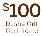 $100 Dosha Gift Certificate