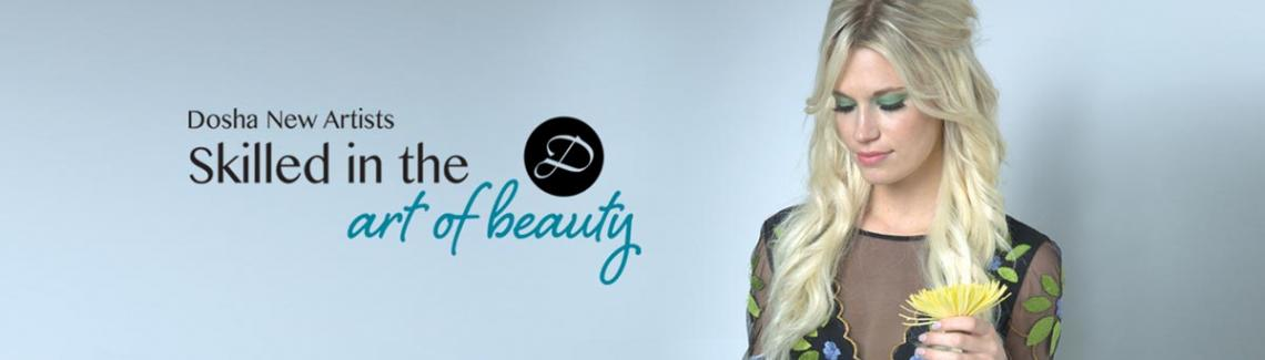 Dosha Salon Spa New Artists - Skilled in the Art of Beauty