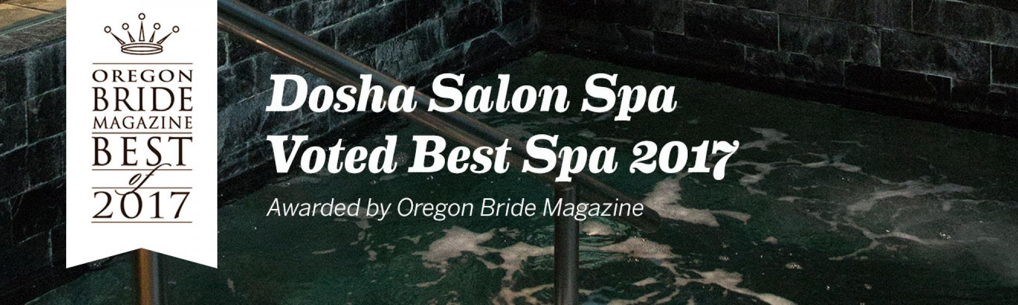 Oregon Bride Magazine: Dosha Salon Spa Best Spa 2017