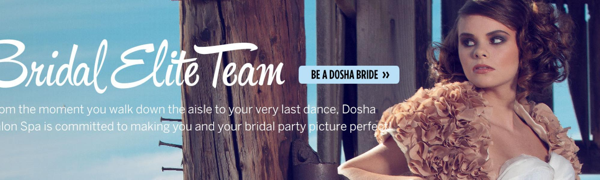 Bridal Elite Team - Dosha Salon Spa - Be a Dosha Bride