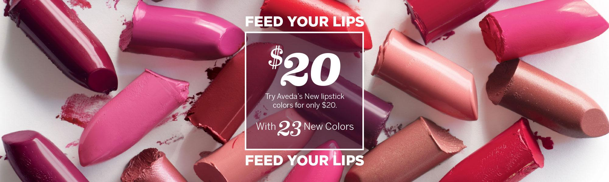 Aveda Lipsticks $20, Feed Your Lips