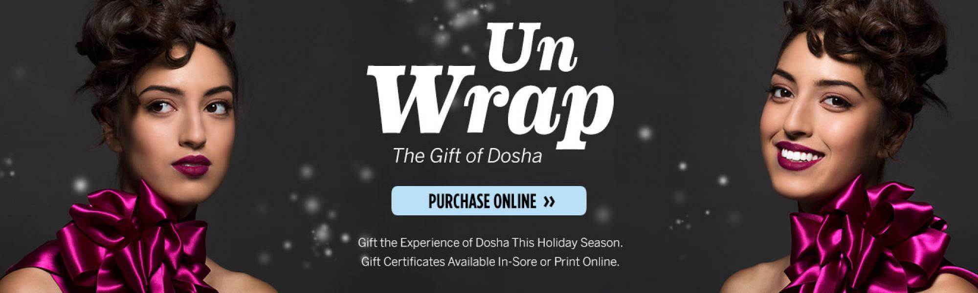 Dosha Salon Spa, Holiday 2017, Gift Certificates, Salon, Relax, Hair