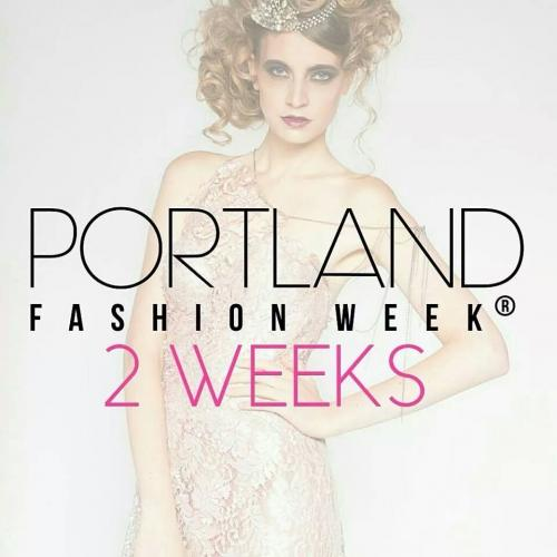Portland Fashion Week, Two week announcments