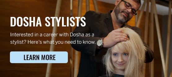 Dosha Careers, Portland Stylist, Salon, Portland