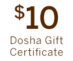 $10 Dosha Gift Certificate