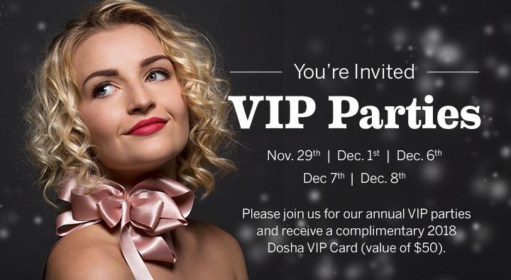 Dosha Salon Spa 2017 VIP Parties