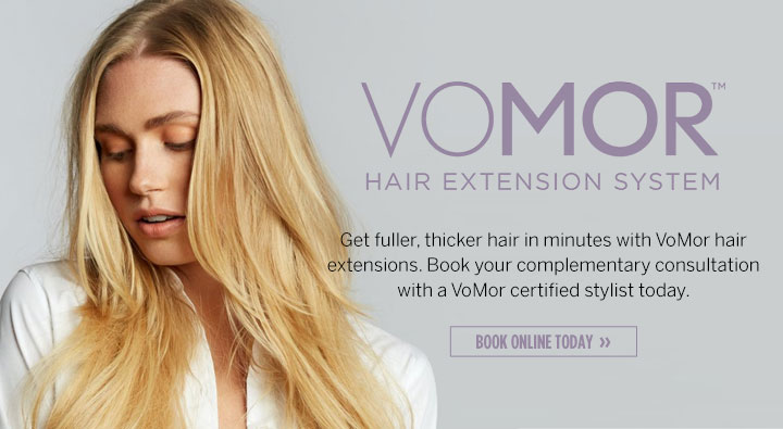 VoMor, Dosha, Salon, Spa, Hair Extensions